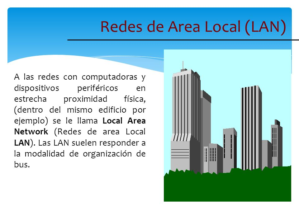 Redes de Area Local (LAN)