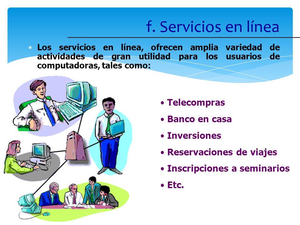 f. Servicios en línea Telecompras Banco en casa Inversiones