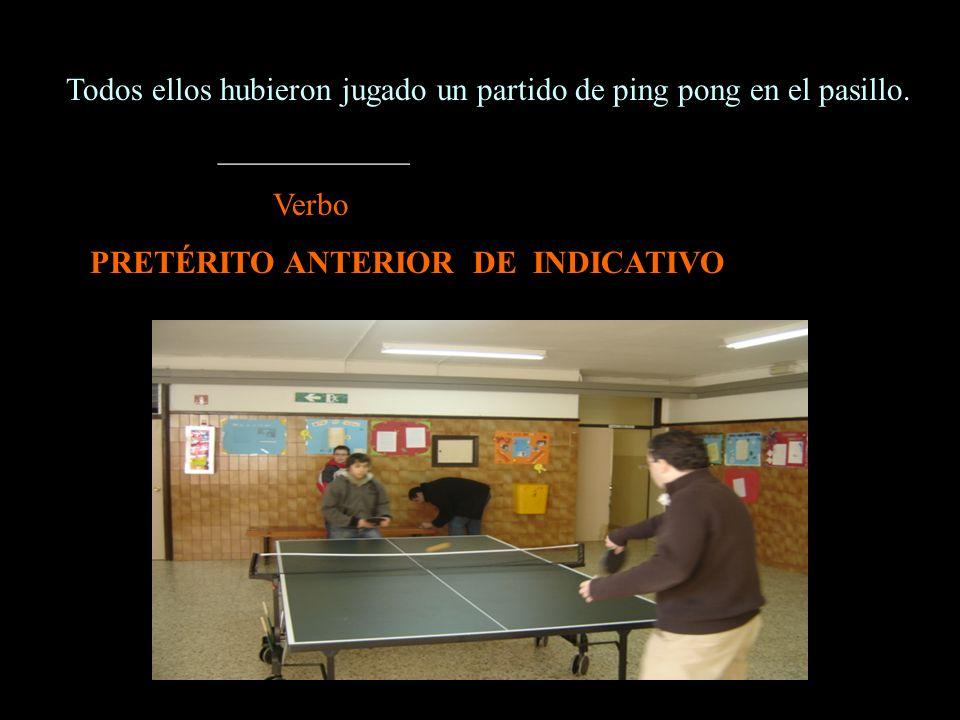 Todos ellos hubieron jugado un partido de ping pong en el pasillo.