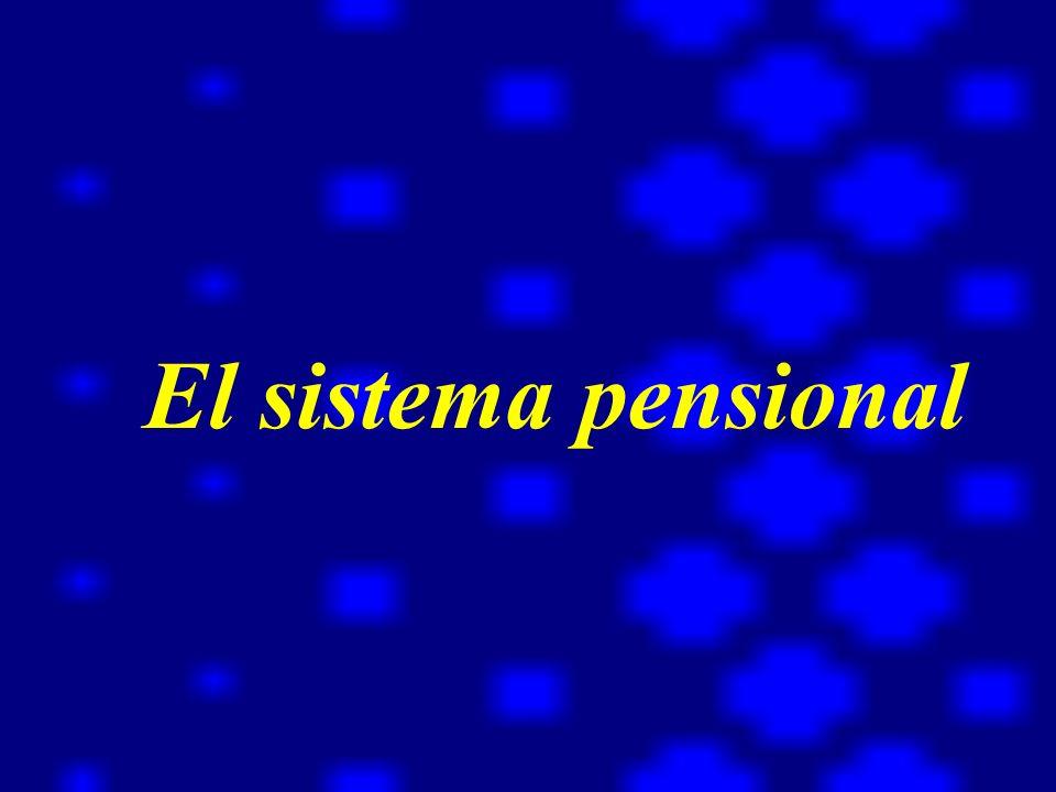 El sistema pensional He llegado a la conclusión de que el tradicional concepti del desarrollo económico…..