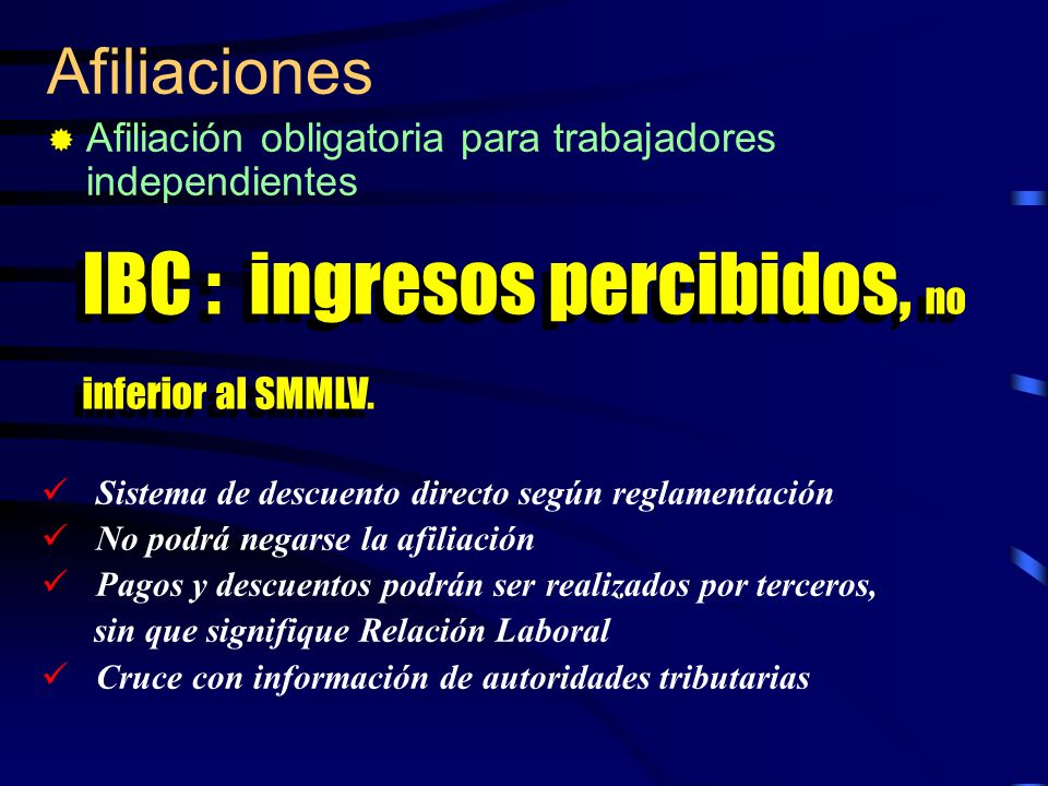 IBC : ingresos percibidos, no inferior al SMMLV.