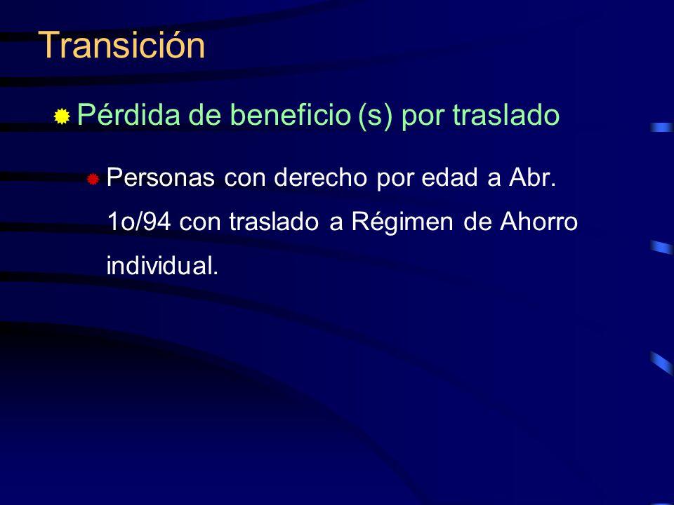 Transición Pérdida de beneficio (s) por traslado
