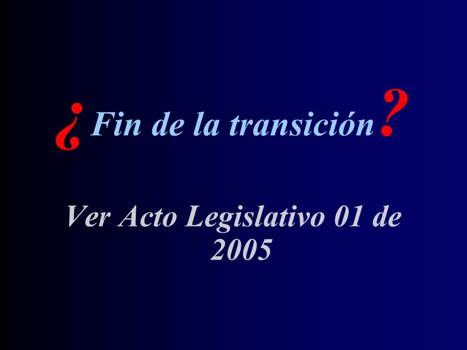 Ver Acto Legislativo 01 de 2005