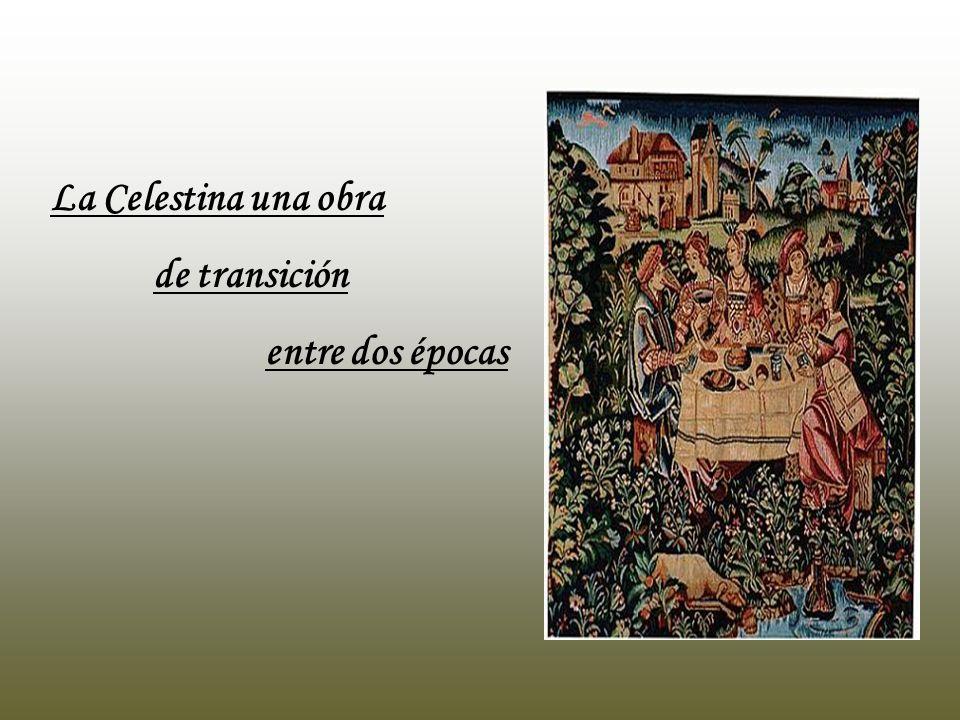 La Celestina una obra de transición entre dos épocas