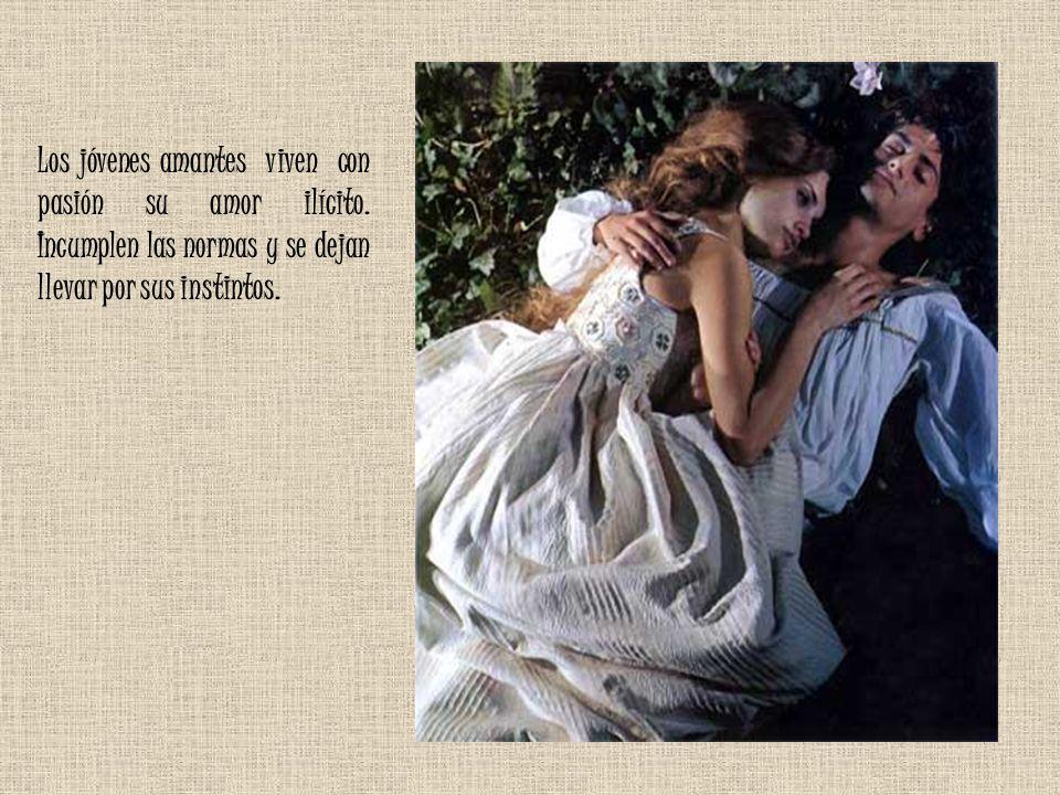 Los jóvenes amantes viven con pasión su amor ilícito