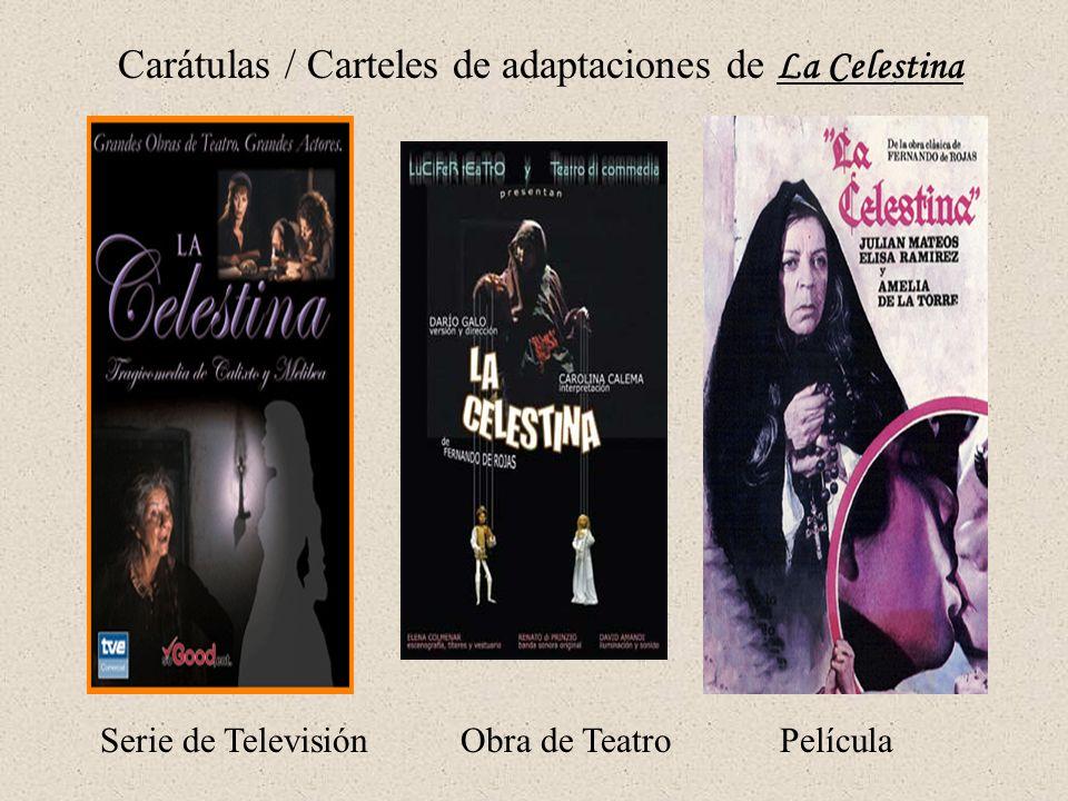 Carátulas / Carteles de adaptaciones de La Celestina
