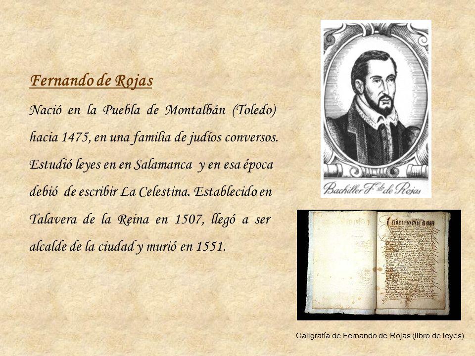 Fernando de Rojas Nació en la Puebla de Montalbán (Toledo)