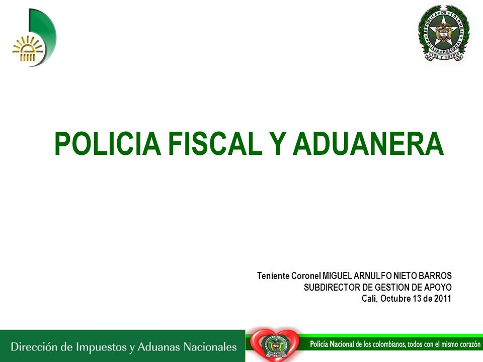 POLICIA FISCAL Y ADUANERA