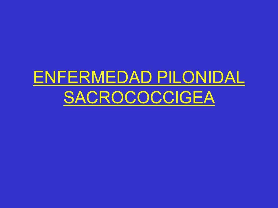 ENFERMEDAD PILONIDAL SACROCOCCIGEA