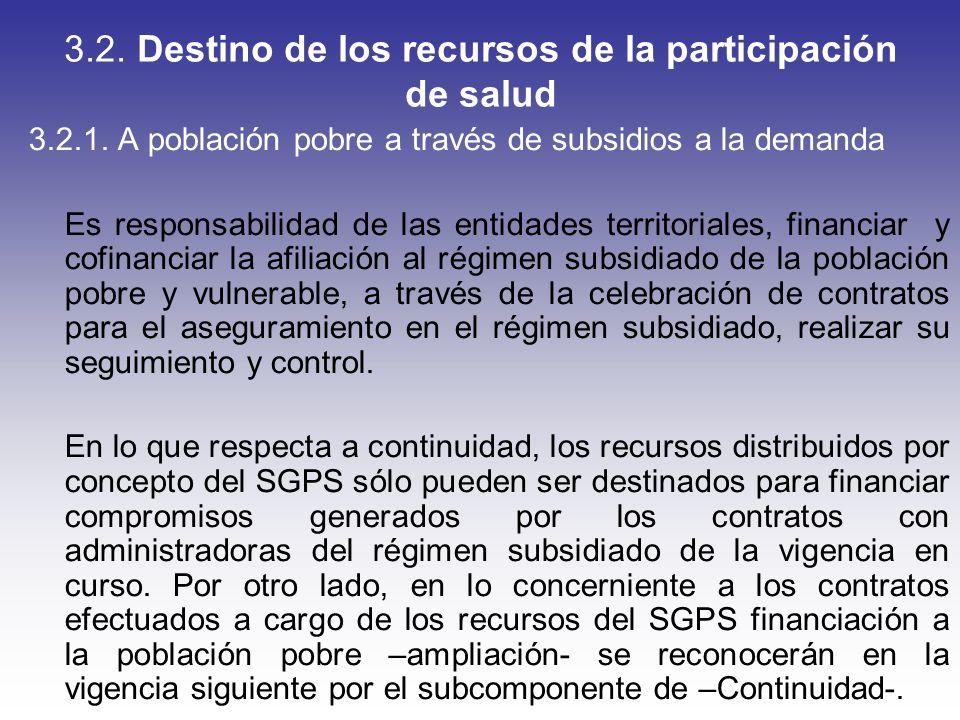 3.2. Destino de los recursos de la participación de salud