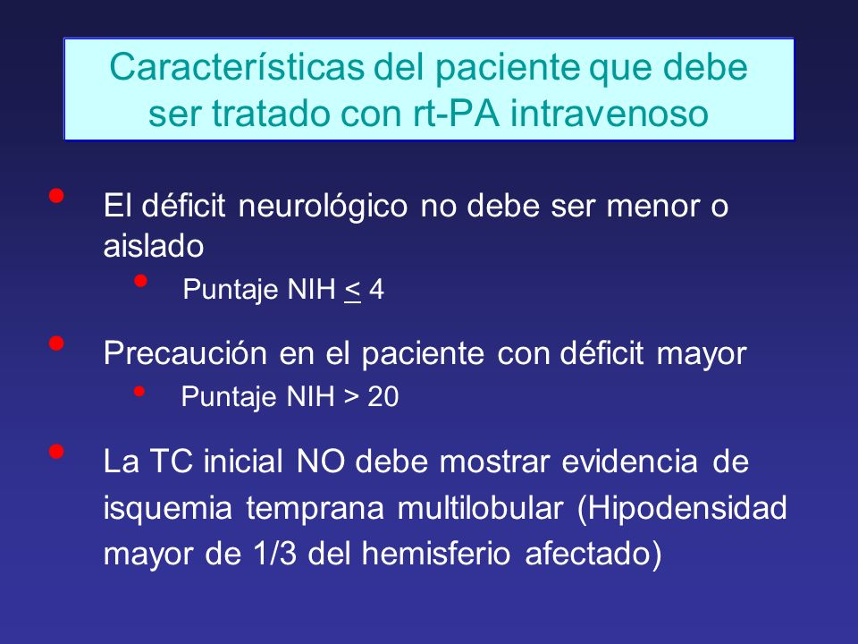 Características del paciente que debe ser tratado con rt-PA intravenoso