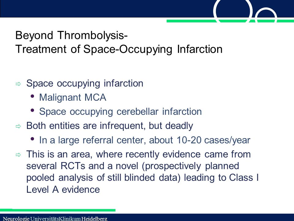 Beyond Thrombolysis- Treatment of Space-Occupying Infarction