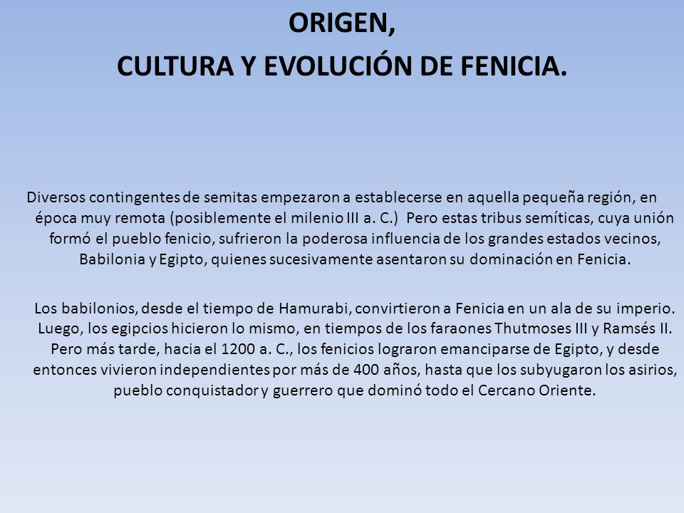 CULTURA Y EVOLUCIÓN DE FENICIA.