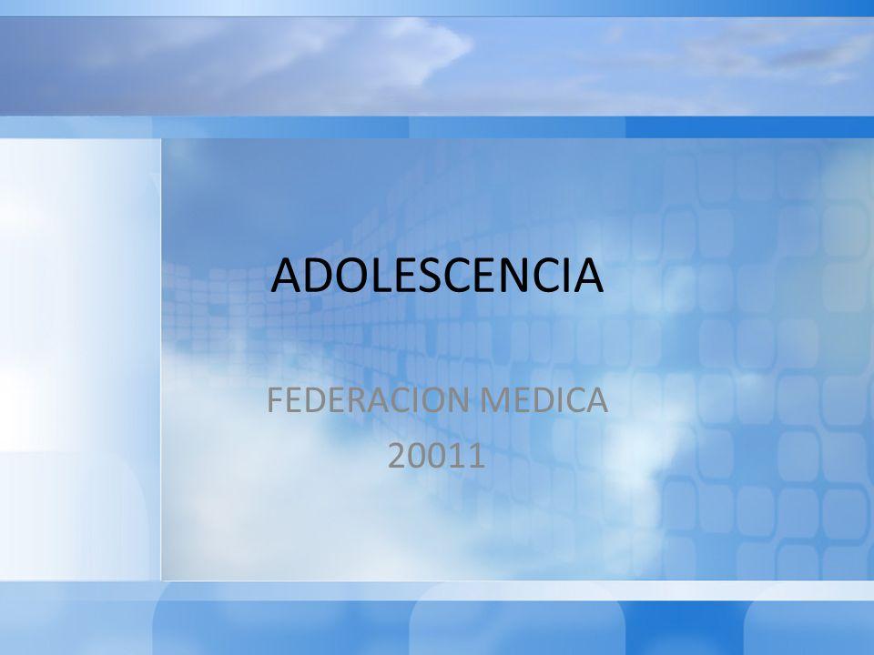 ADOLESCENCIA FEDERACION MEDICA 20011