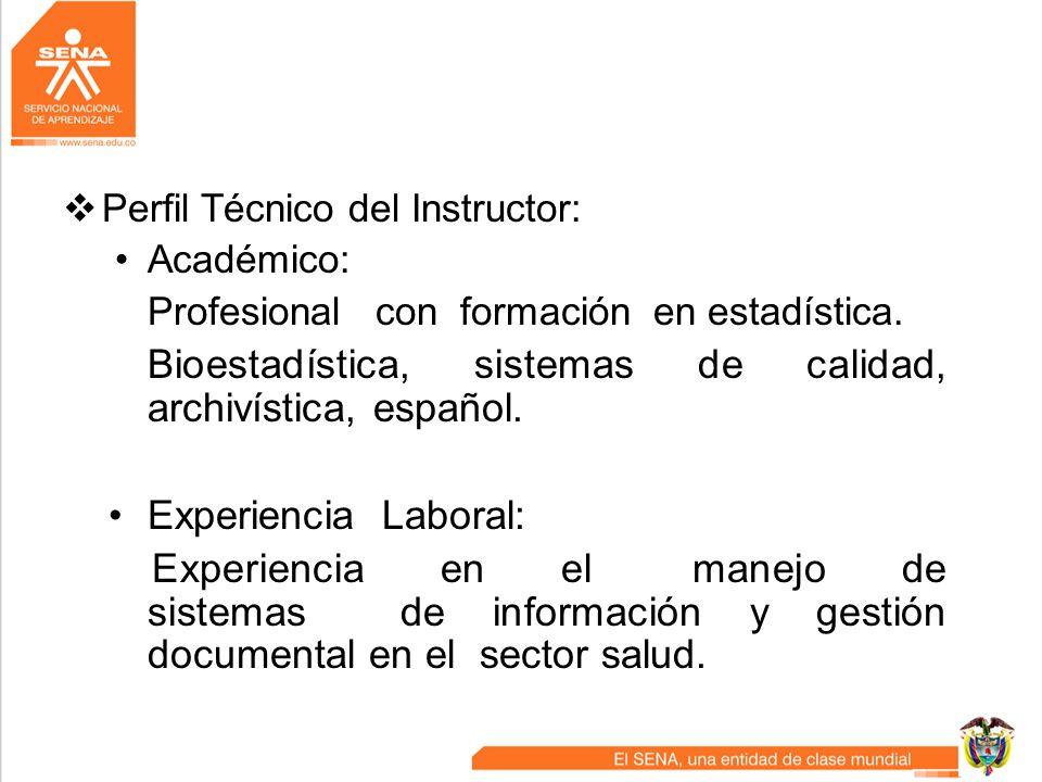 Bioestadística, sistemas de calidad, archivística, español.