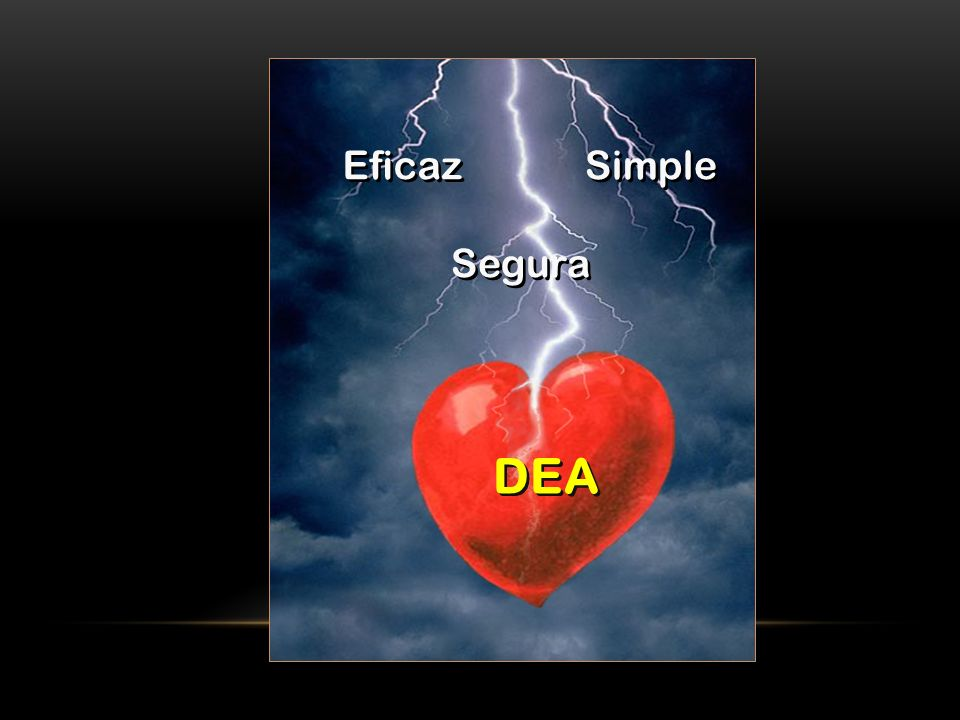 Eficaz Simple Segura DEA