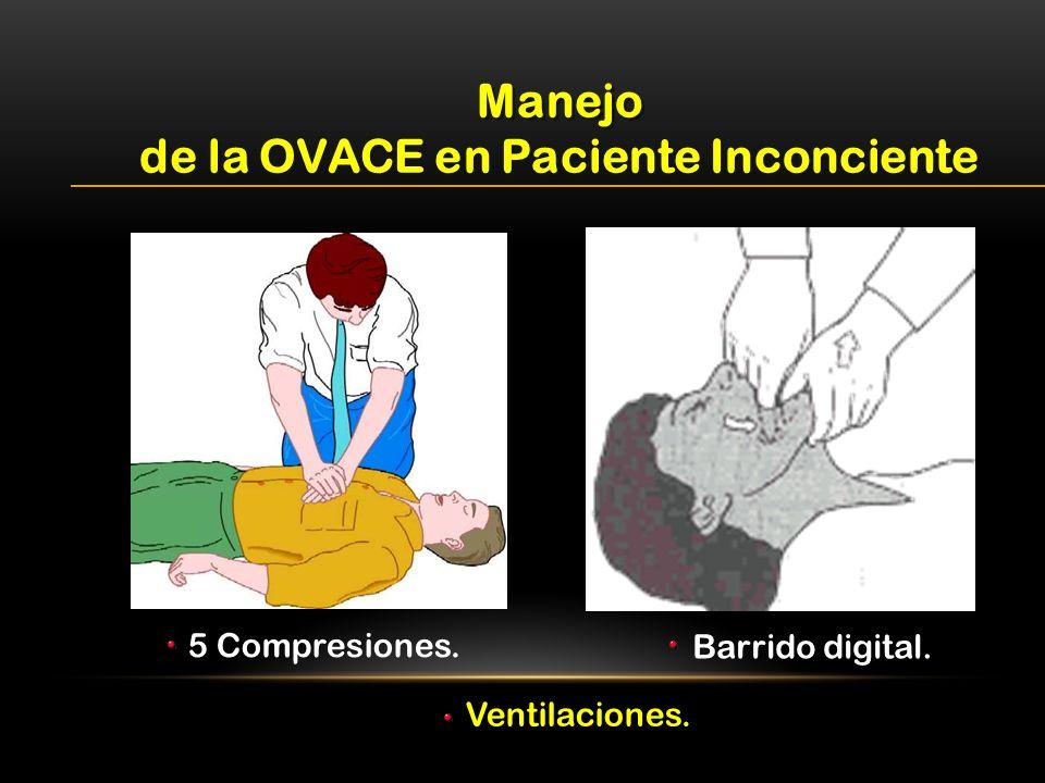 de la OVACE en Paciente Inconciente