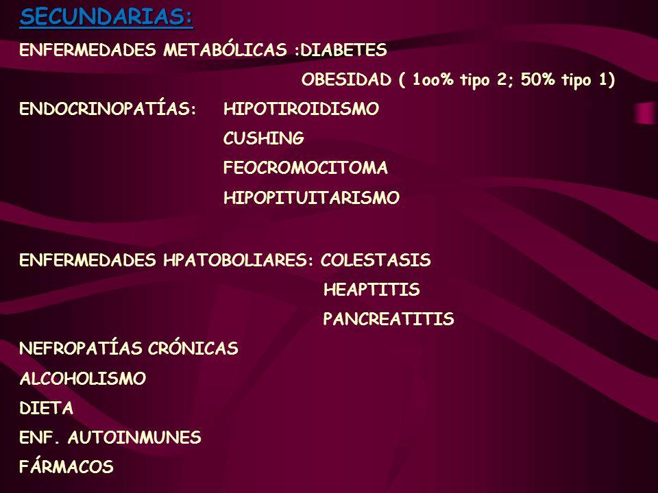 SECUNDARIAS: ENFERMEDADES METABÓLICAS :DIABETES