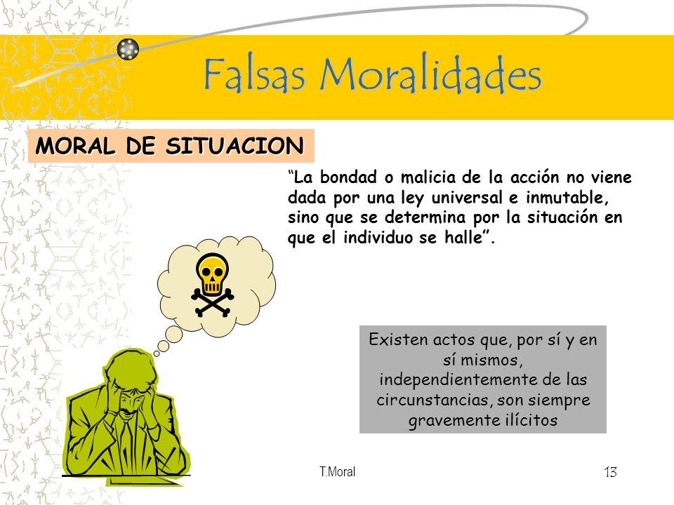 Falsas Moralidades MORAL DE SITUACION