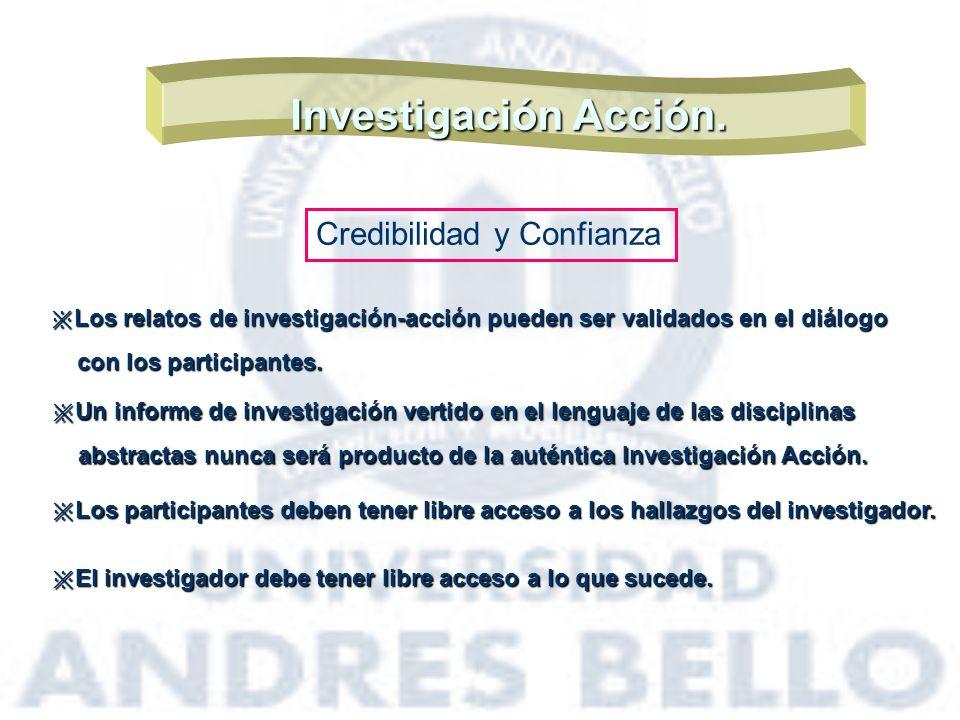 Investigación Acción. Credibilidad y Confianza