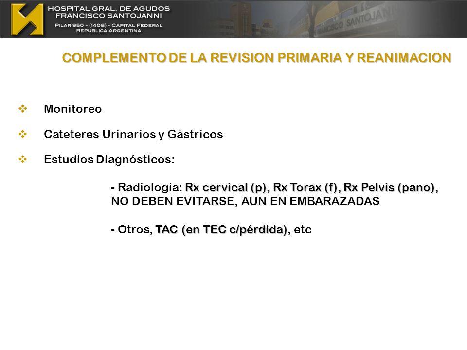 COMPLEMENTO DE LA REVISION PRIMARIA Y REANIMACION