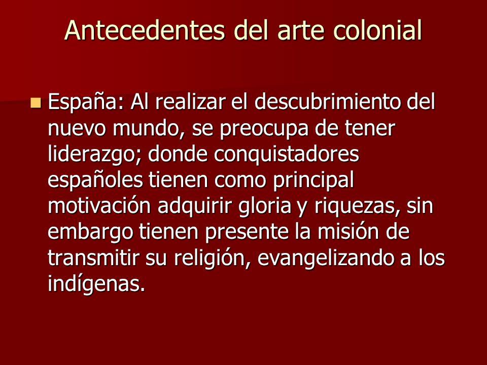 Antecedentes del arte colonial