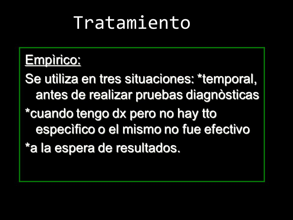Tratamiento Empìrico: