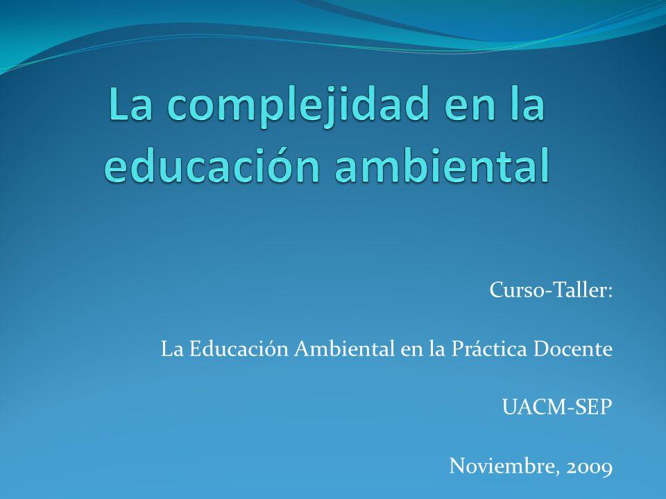 La complejidad en la educación ambiental
