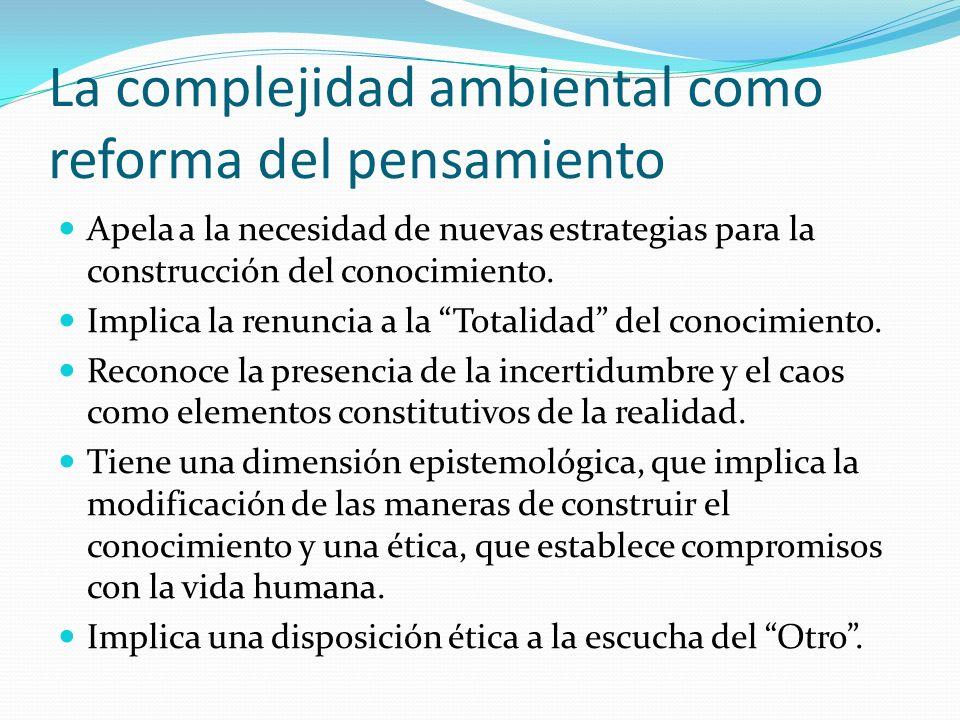 La complejidad ambiental como reforma del pensamiento