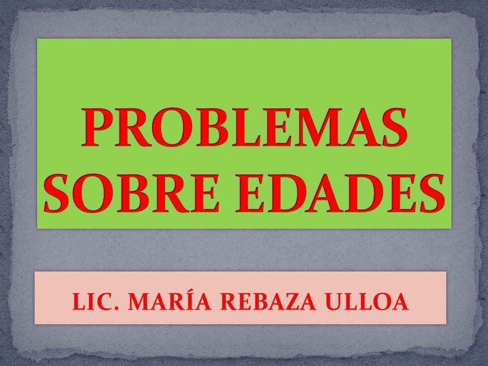 PROBLEMAS SOBRE EDADES
