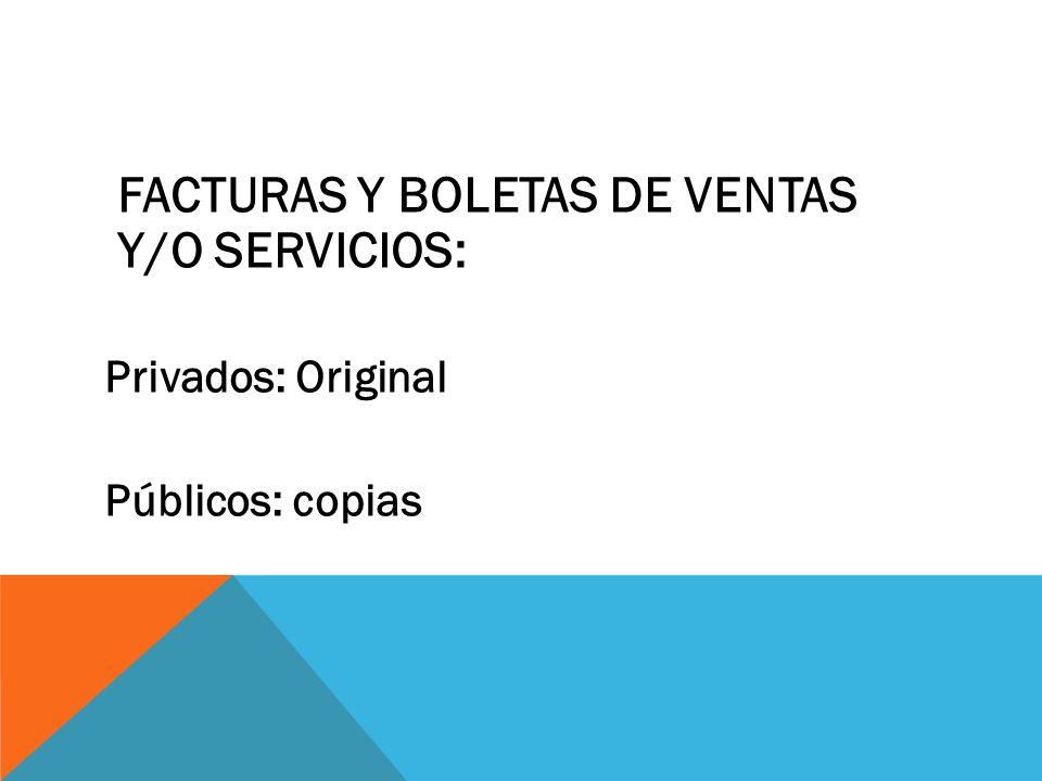 FACTURAS Y BOLETAS DE VENTAS Y/O SERVICIOS:
