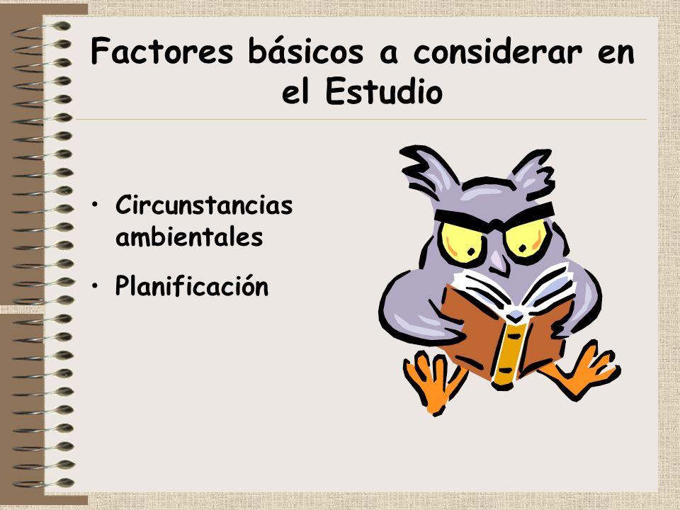 Factores básicos a considerar en el Estudio
