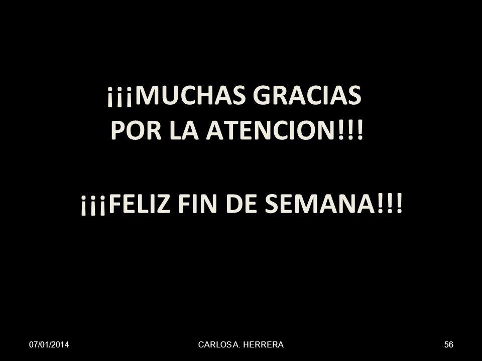 ¡¡¡MUCHAS GRACIAS POR LA ATENCION!!! ¡¡¡FELIZ FIN DE SEMANA!!!