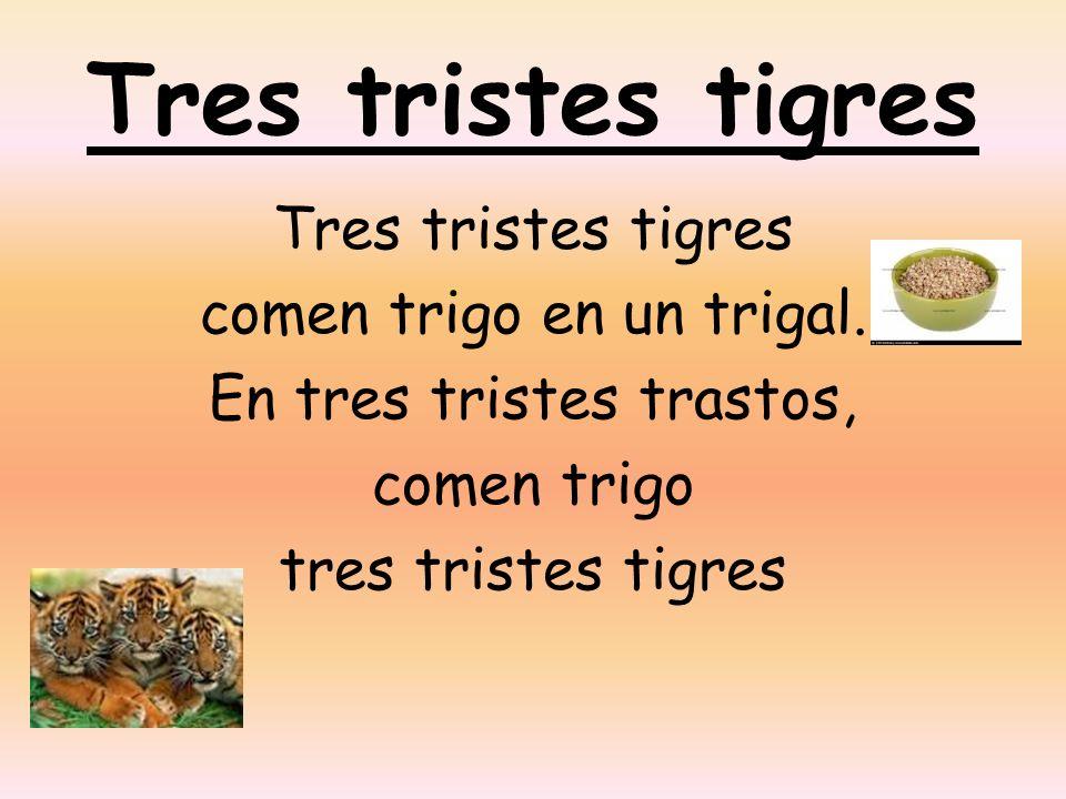 De Los Tres Tristes Tigres Trabalenguas Trabalenguas