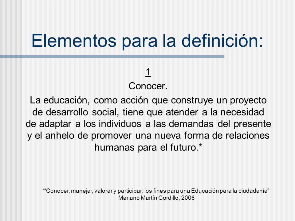 Elementos para la definición: