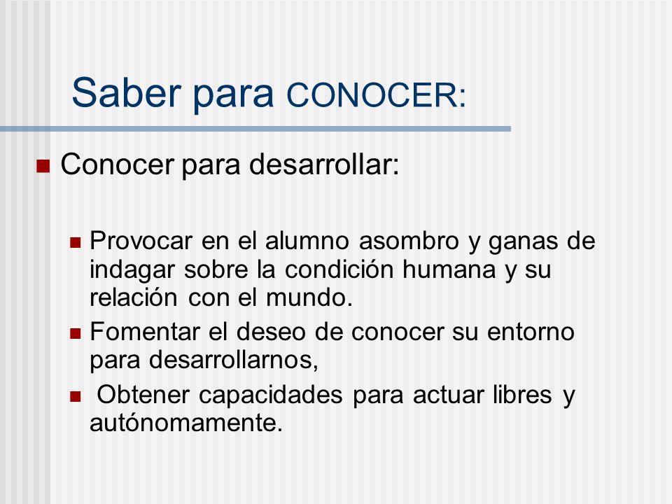 Saber para CONOCER: Conocer para desarrollar: