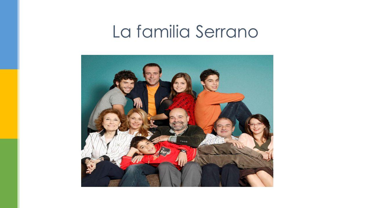 La familia Serrano