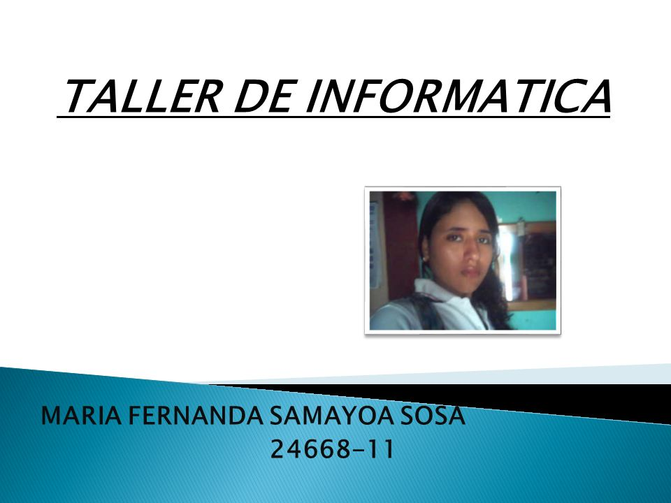 TALLER DE INFORMATICA MARIA FERNANDA SAMAYOA SOSA 24668-11