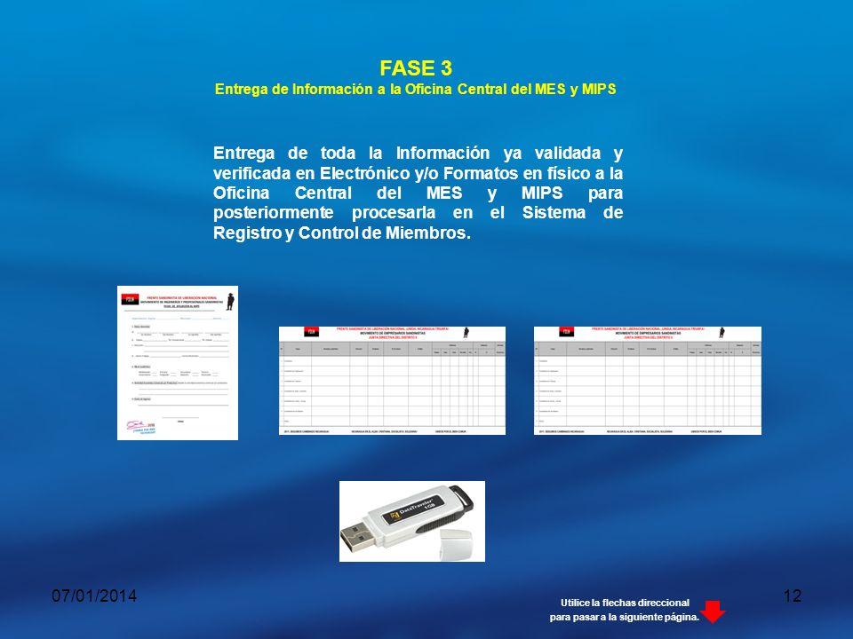 Entrega de Información a la Oficina Central del MES y MIPS