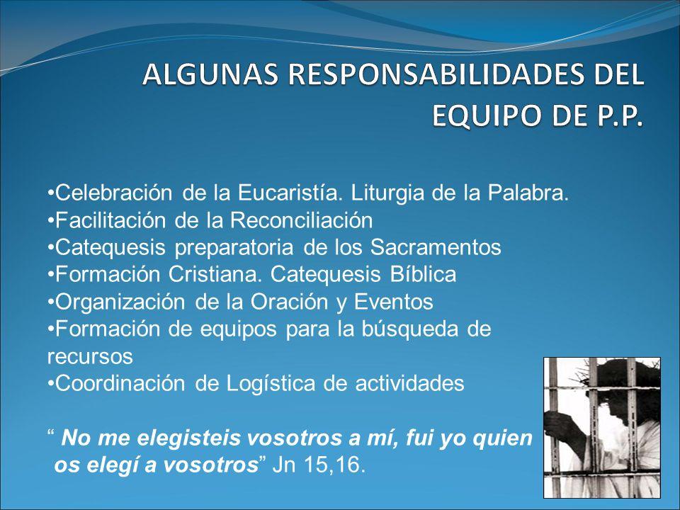 ALGUNAS RESPONSABILIDADES DEL EQUIPO DE P.P.