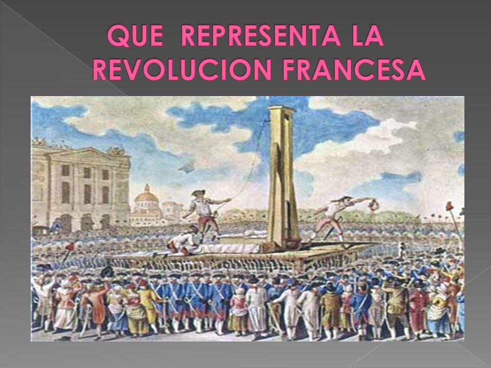 QUE REPRESENTA LA REVOLUCION FRANCESA