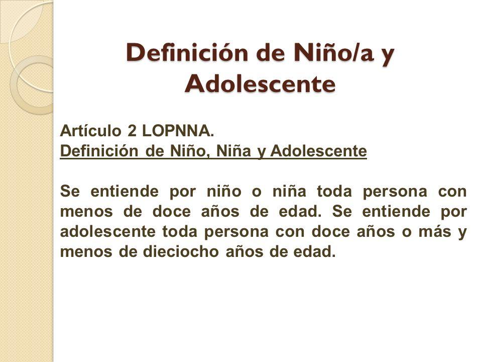 Definición de Niño/a y Adolescente