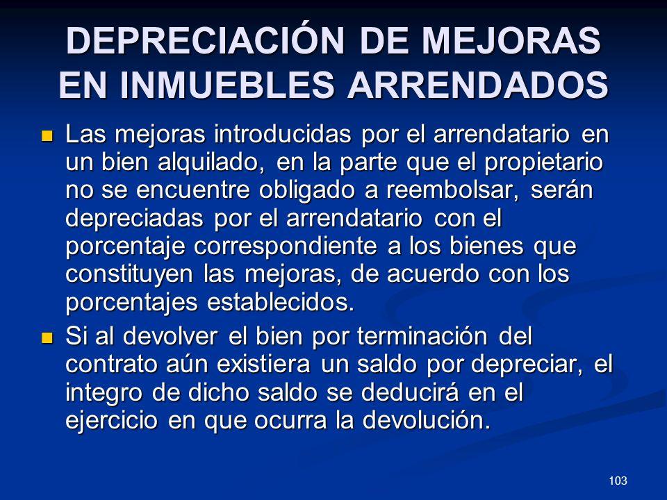 DEPRECIACIÓN DE MEJORAS EN INMUEBLES ARRENDADOS
