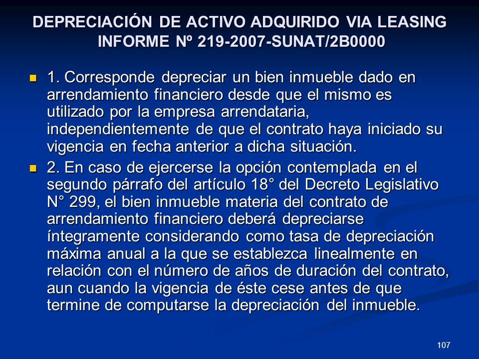 DEPRECIACIÓN DE ACTIVO ADQUIRIDO VIA LEASING INFORME Nº 219-2007-SUNAT/2B0000