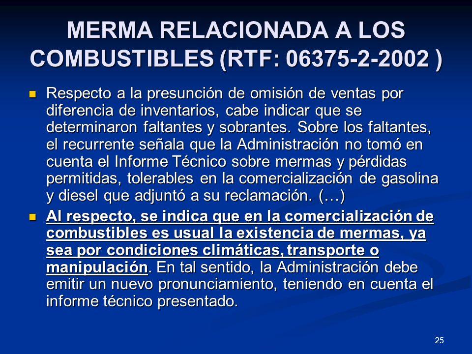 MERMA RELACIONADA A LOS COMBUSTIBLES (RTF: 06375-2-2002 )