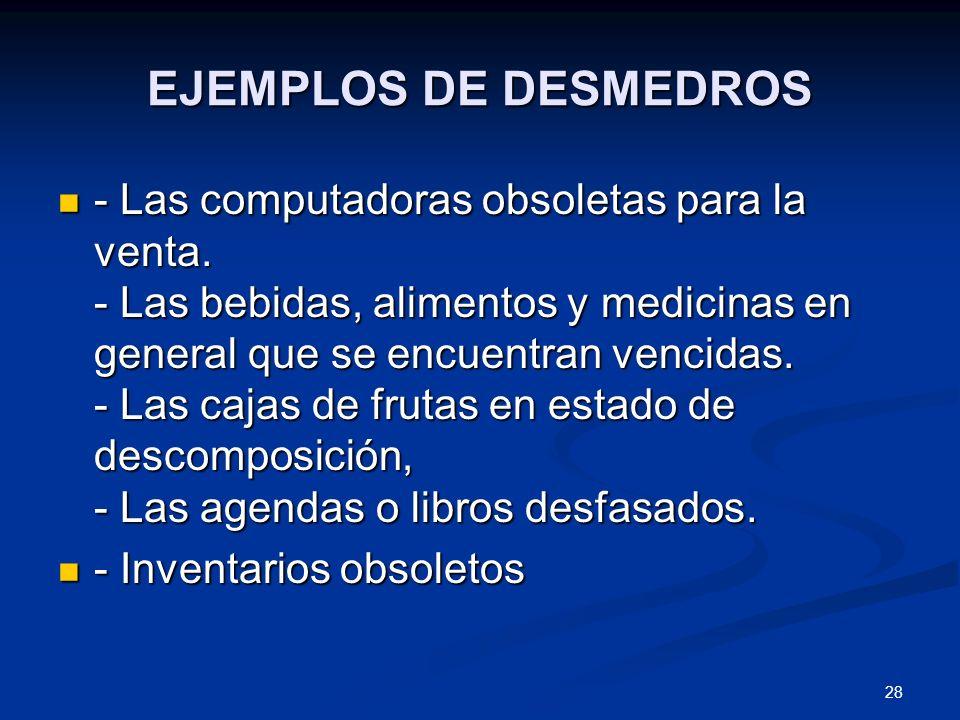 EJEMPLOS DE DESMEDROS
