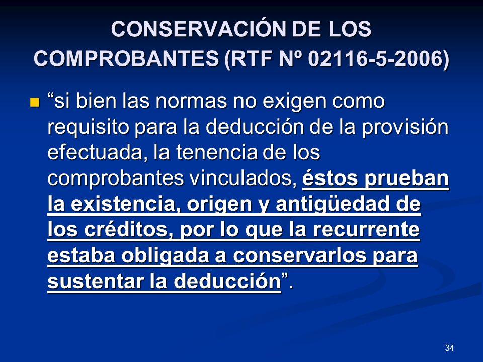 CONSERVACIÓN DE LOS COMPROBANTES (RTF Nº 02116-5-2006)