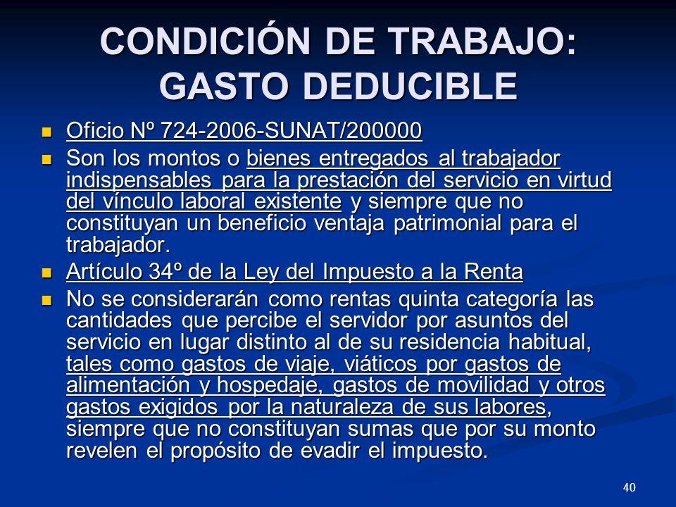 CONDICIÓN DE TRABAJO: GASTO DEDUCIBLE