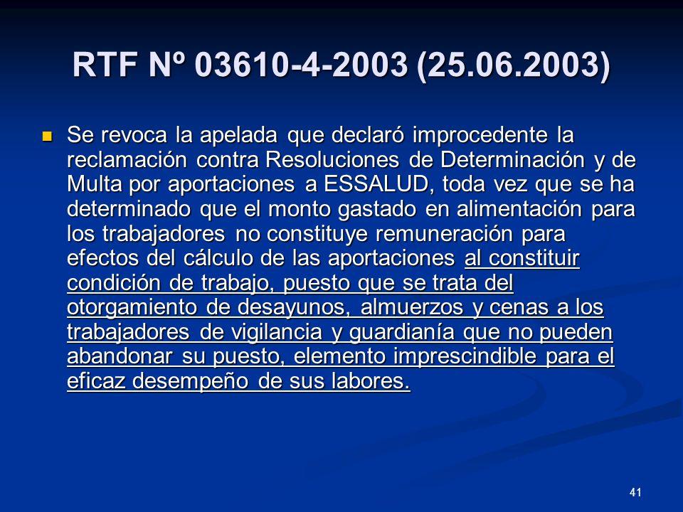 RTF Nº 03610-4-2003 (25.06.2003)
