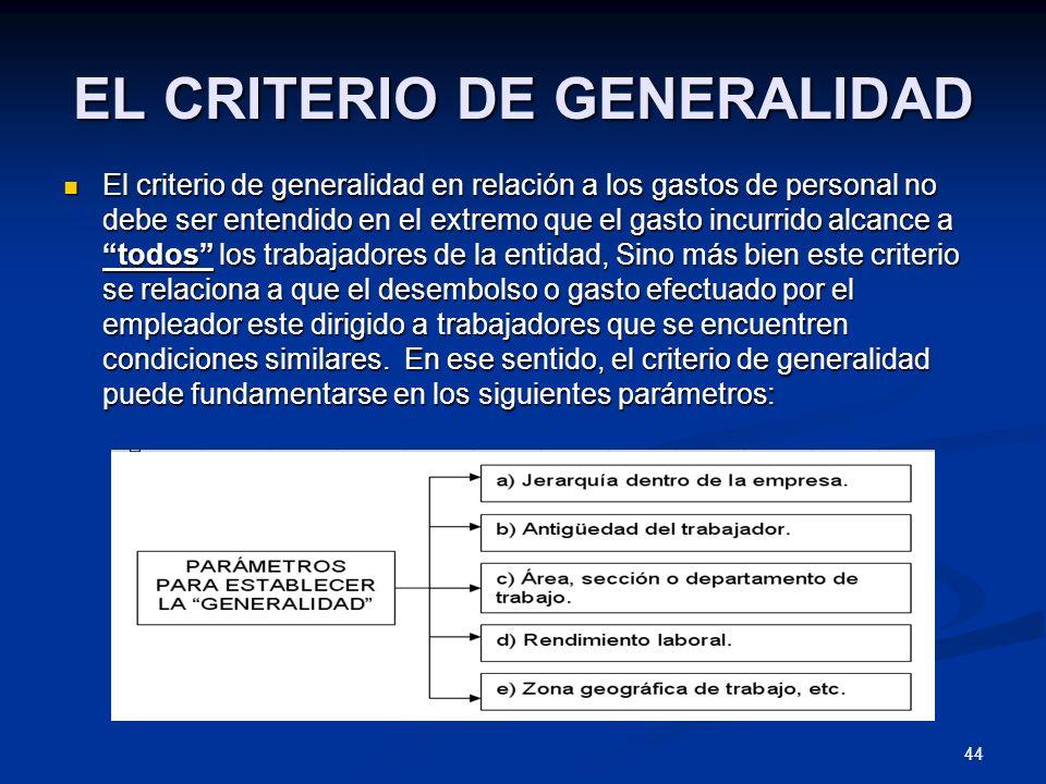 EL CRITERIO DE GENERALIDAD